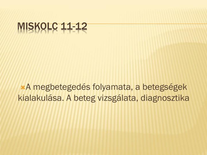 Miskolc 11-12