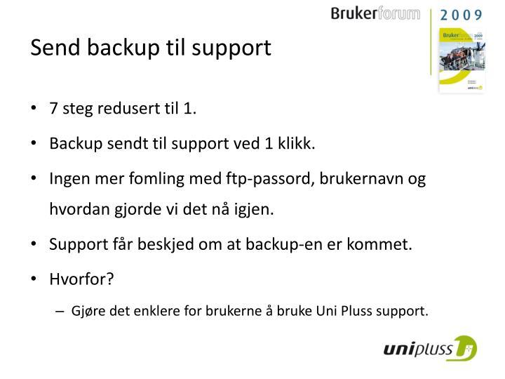 Send backup til support