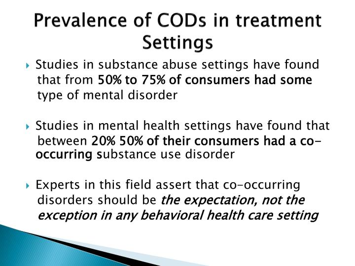 Prevalence of CODs in treatment