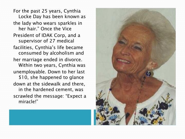 For the past 25 years, Cynthia Locke Day has been known as