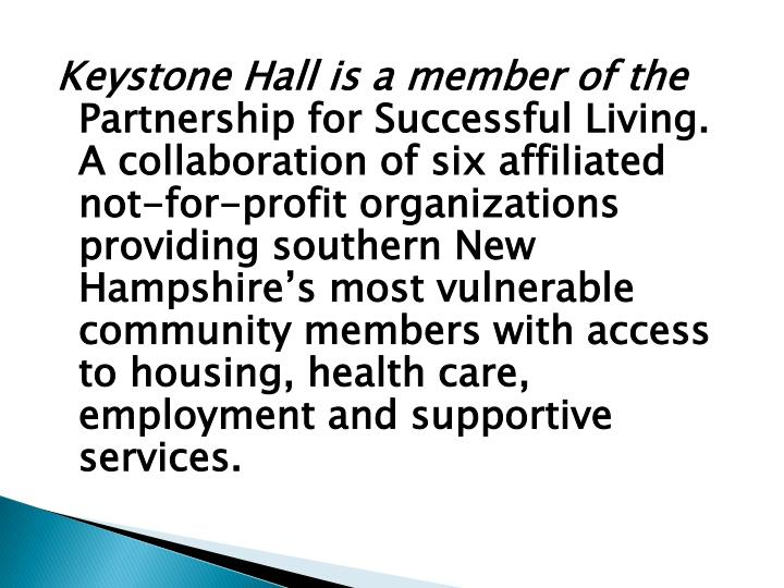 Keystone Hall is a member of the