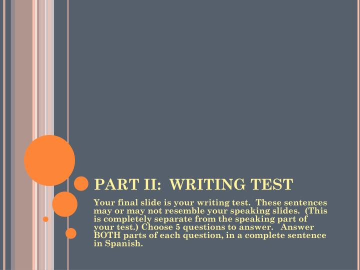 PART II:  WRITING TEST