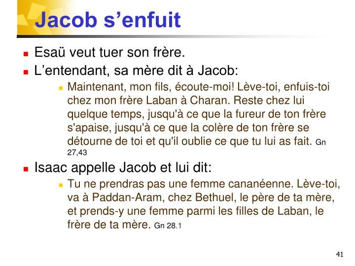 Jacob s'enfuit