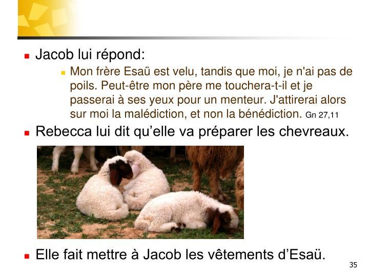 Jacob lui répond: