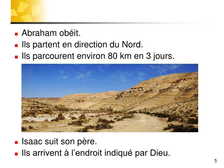 Abraham obéit.