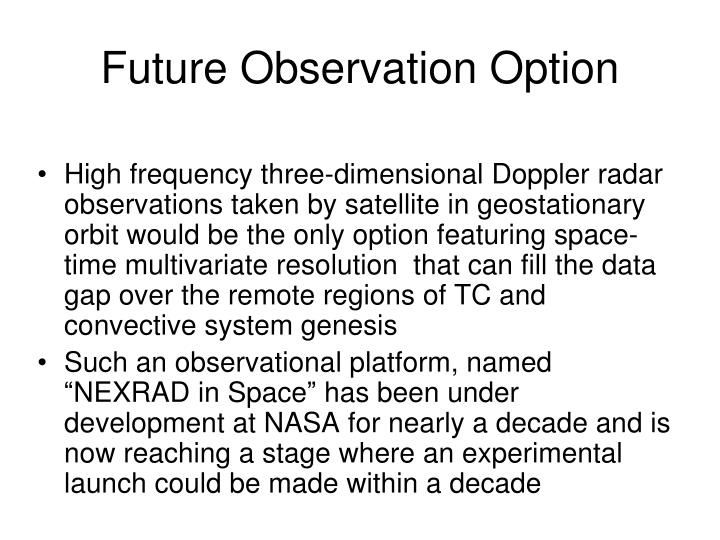 Future Observation Option