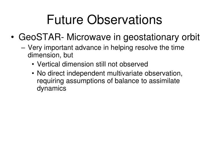 Future Observations