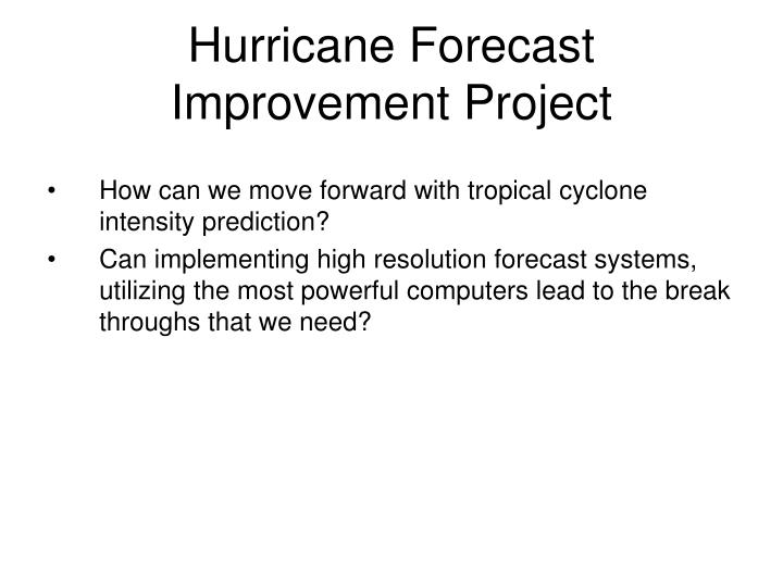 Hurricane Forecast Improvement Project