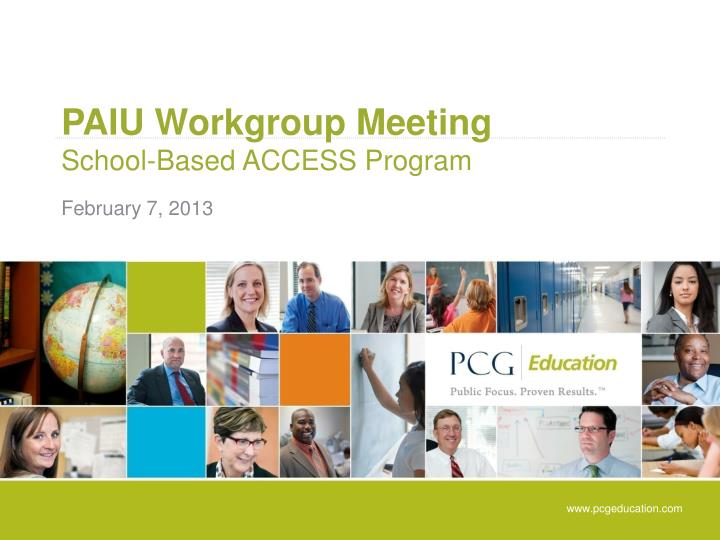 Paiu workgroup meeting school based access program
