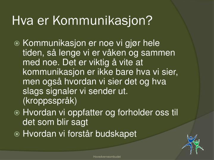 Hva er Kommunikasjon?