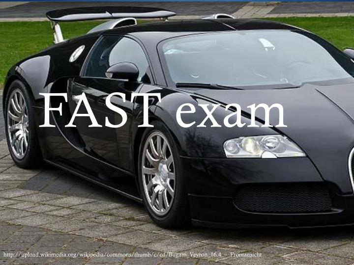 FAST exam