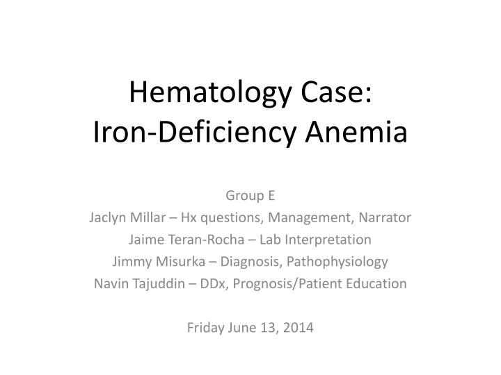 Hematology case iron deficiency anemia