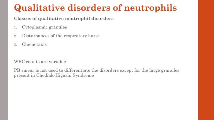 Qualitative disorders of neutrophils