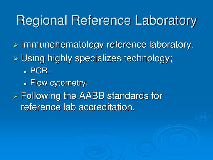 Regional Reference Laboratory