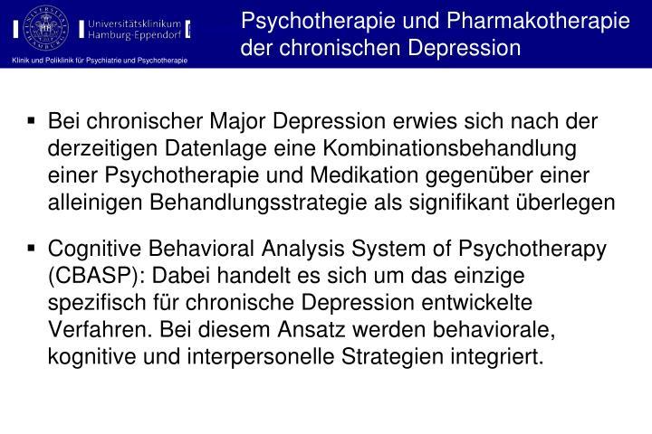 Psychotherapie und Pharmakotherapie der chronischen Depression