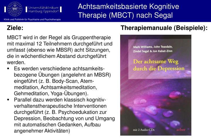 Achtsamkeitsbasierte Kognitive Therapie (MBCT) nach Segal