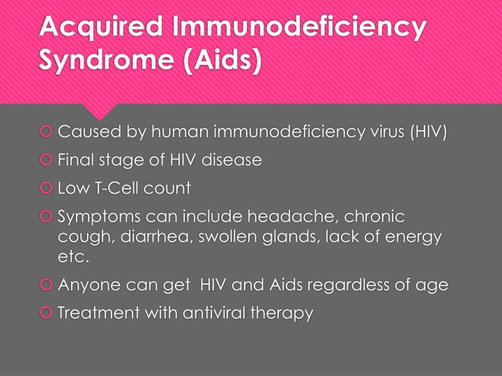 an introduction to the acquired immunodeficiency syndrome aids Position papers the acquired lmmunodeficiency syndrome (aids) and infection with human lmmunodeficiency virus (hiv) health and public policy committee, american.