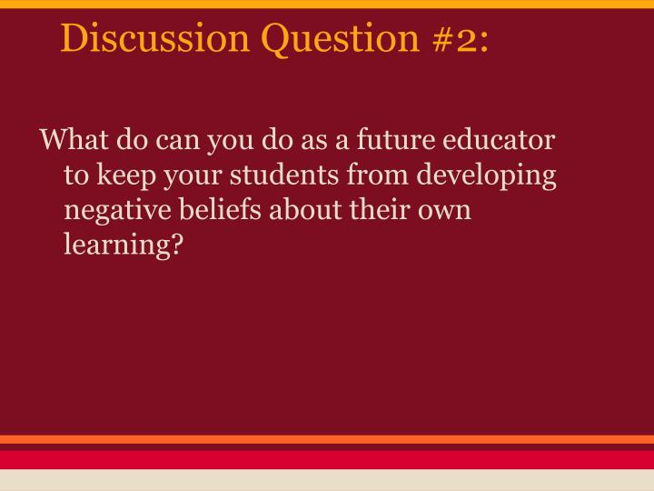 Discussion Question #2: