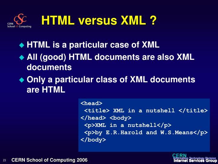 HTML versus XML ?