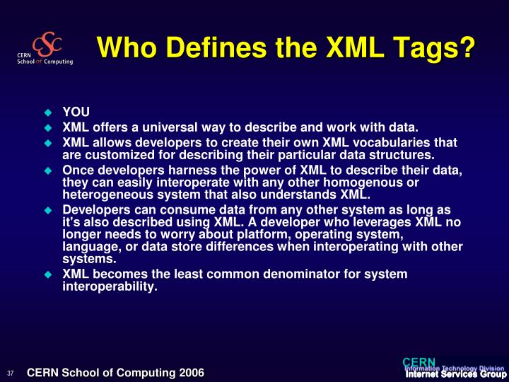 Who Defines the XML Tags?