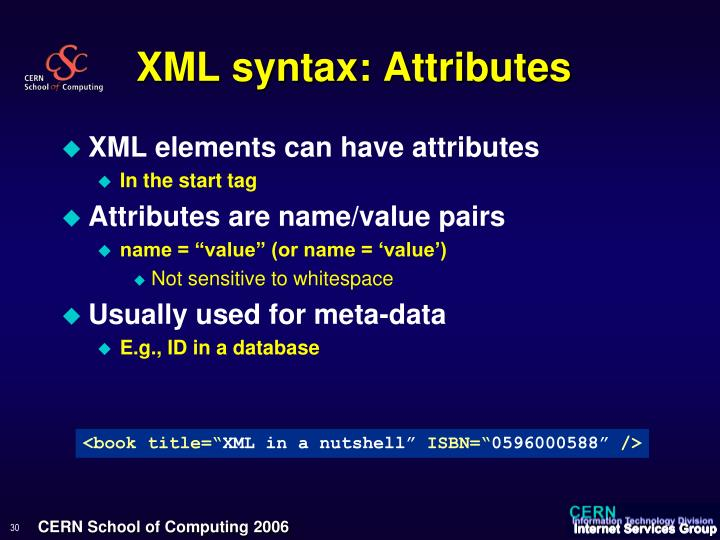 XML syntax: Attributes
