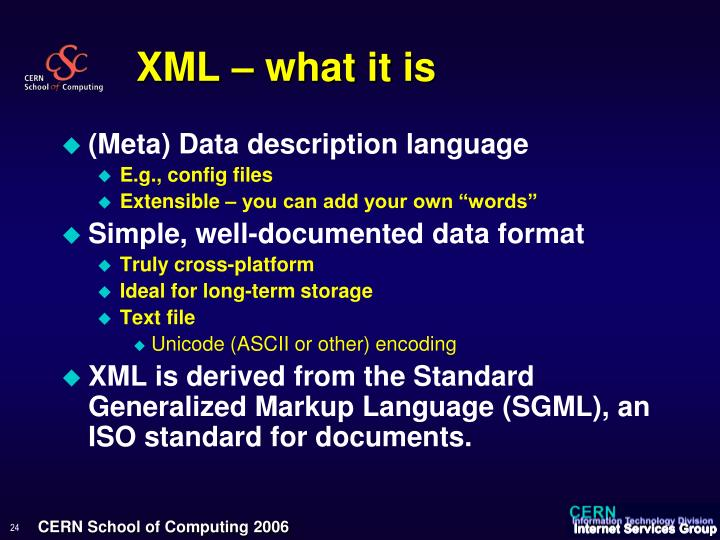 XML – what it is