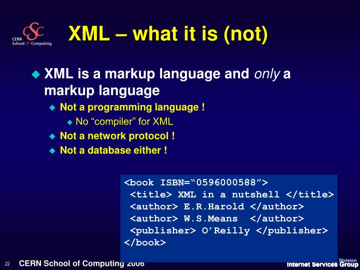 XML – what it is (not)