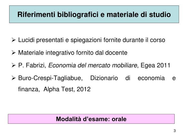 Riferimenti bibliografici e materiale di studio