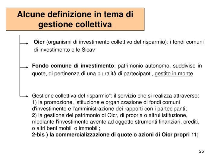 Alcune definizione in tema di gestione collettiva