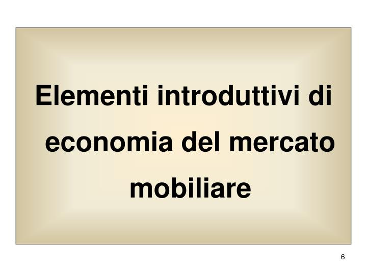 Elementi introduttivi di economia del mercato mobiliare