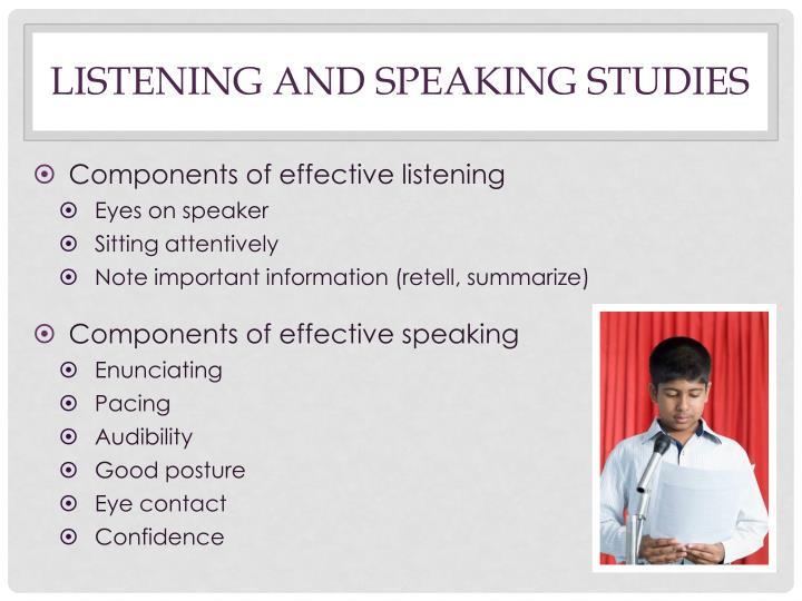 Listening and speaking studies