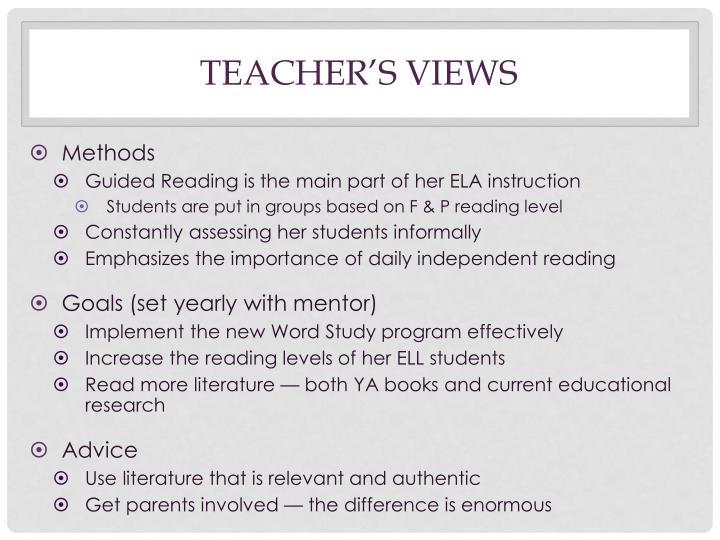 Teacher's views