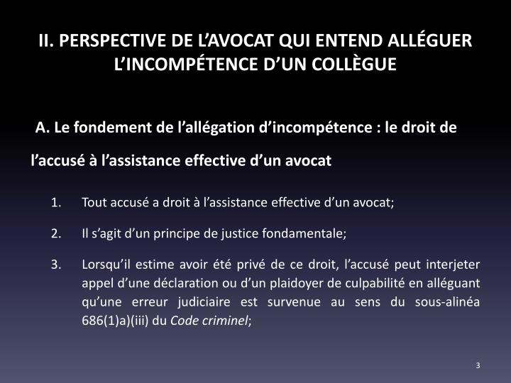 II. PERSPECTIVE DE L'AVOCAT QUI ENTEND ALLÉGUER L'INCOMPÉTENCE D'UN COLLÈGUE