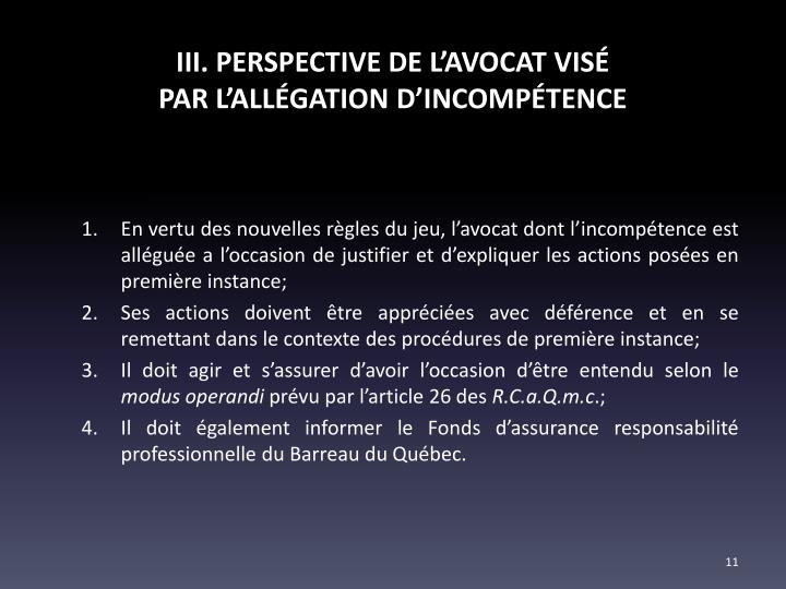 III. PERSPECTIVE DE L'AVOCAT VISÉ