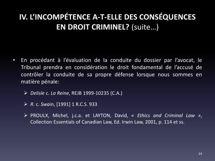 IV. L'INCOMPÉTENCE A-T-ELLE DES CONSÉQUENCES