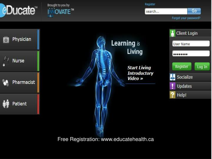 Free Registration: www.educatehealth.ca