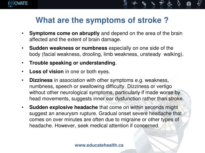 What are the symptoms of stroke ?
