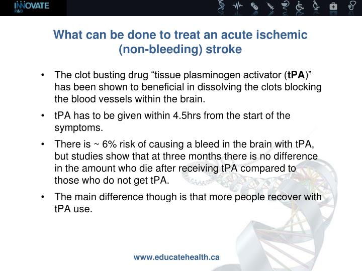 What can be done to treat an acute ischemic
