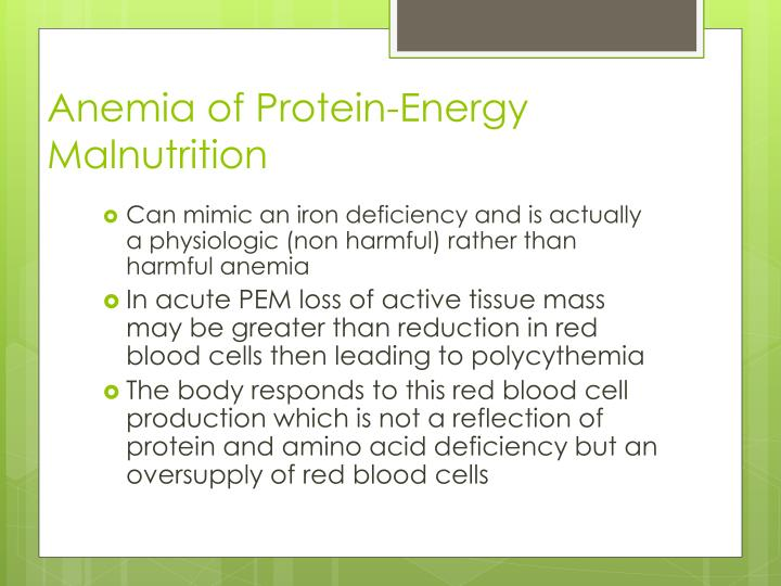 Anemia of Protein-Energy Malnutrition