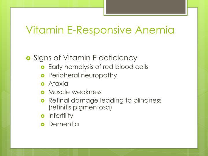 Vitamin E-Responsive Anemia