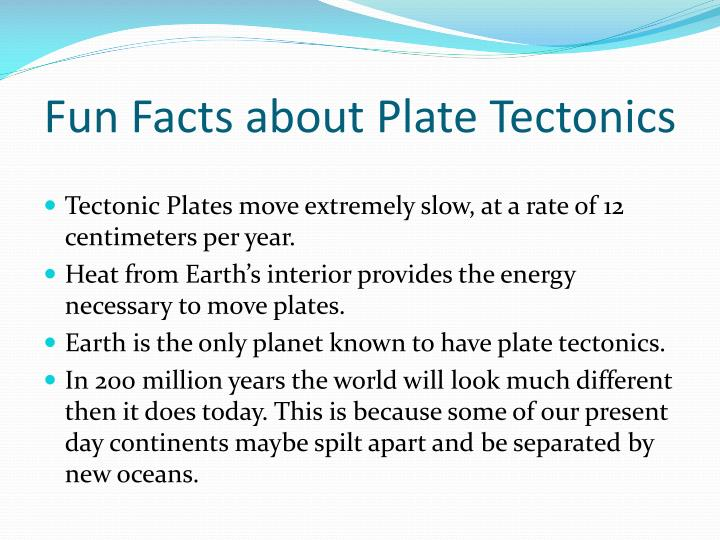 Fun Facts about Plate Tectonics