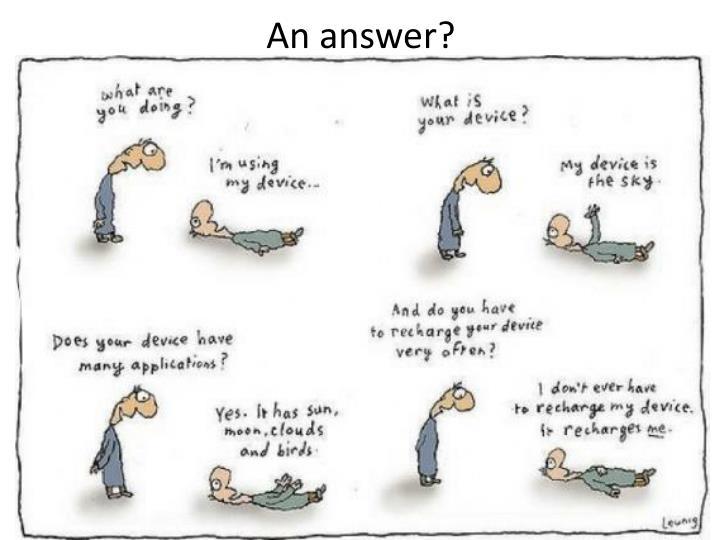 An answer?