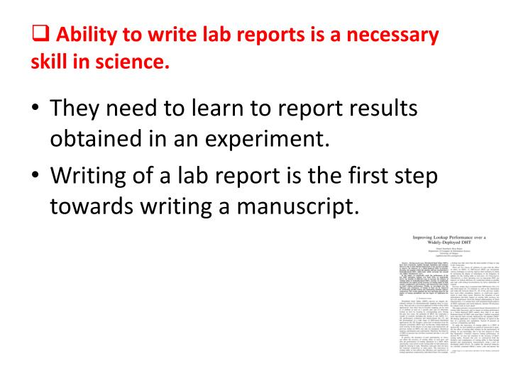 Ability to write lab reports is a necessary skill in science