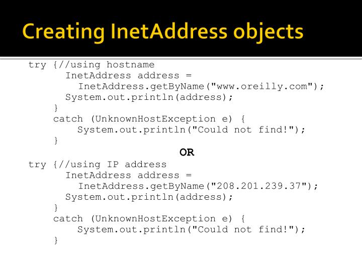 Creating InetAddress objects