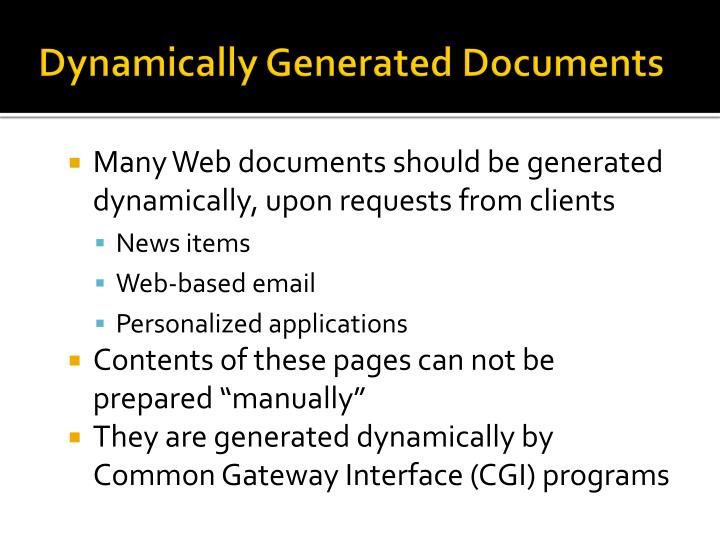 Dynamically Generated Documents