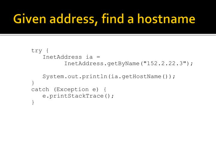 Given address, find a hostname