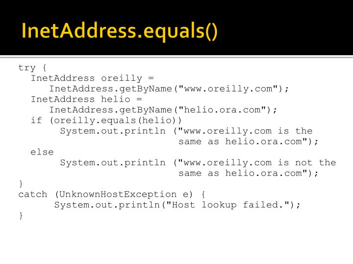 InetAddress.equals()
