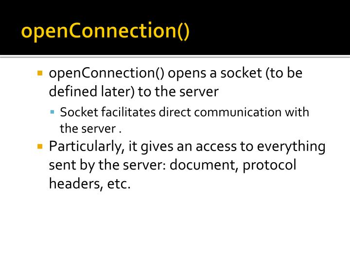 openConnection()