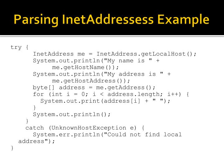 Parsing InetAddressess Example