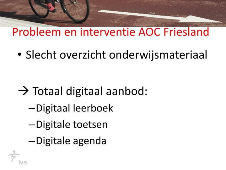 Probleem en interventie AOC Friesland